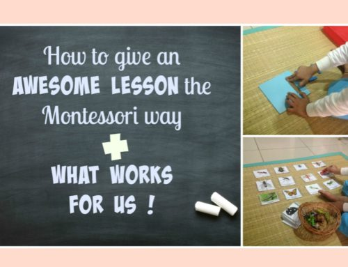 "How to give an awesome ""lesson"" the Montessori way + what works for us!"