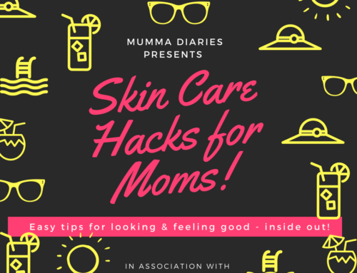 Skin care hacks for Mommies!